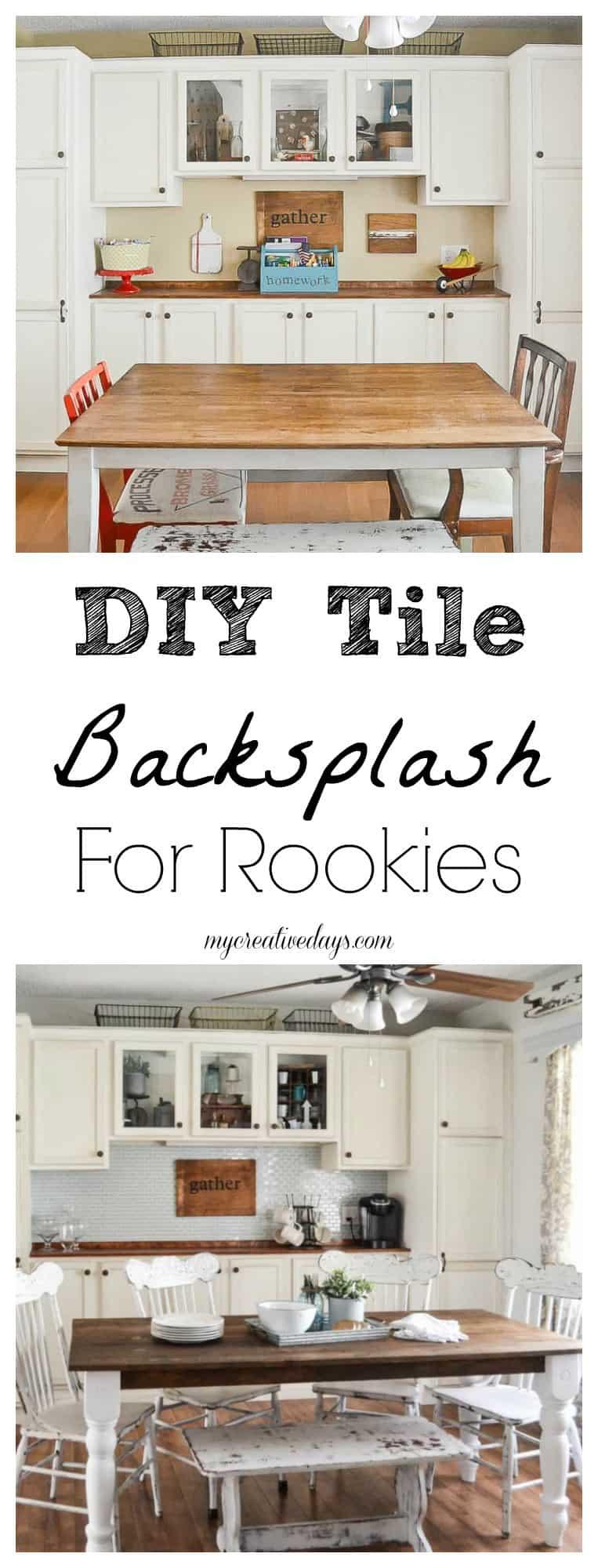 Diy Tile Backsplash For Rookies My Creative Days