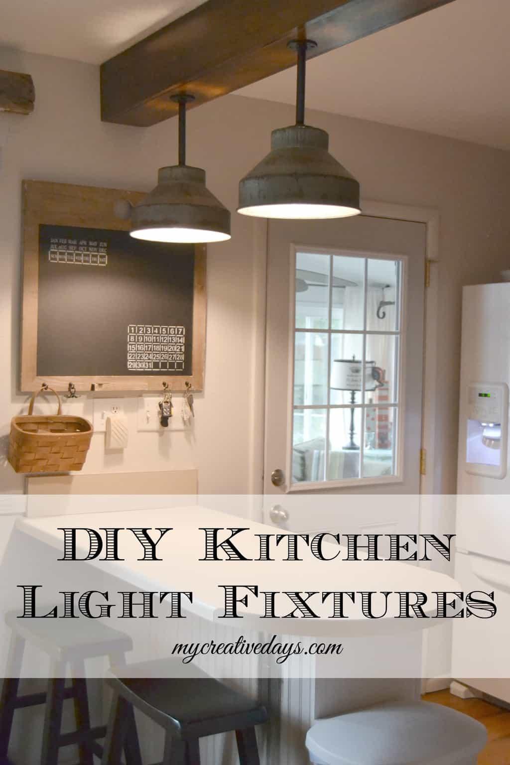 DIY Kitchen Light Fixtures Part 2 - My Creative Days