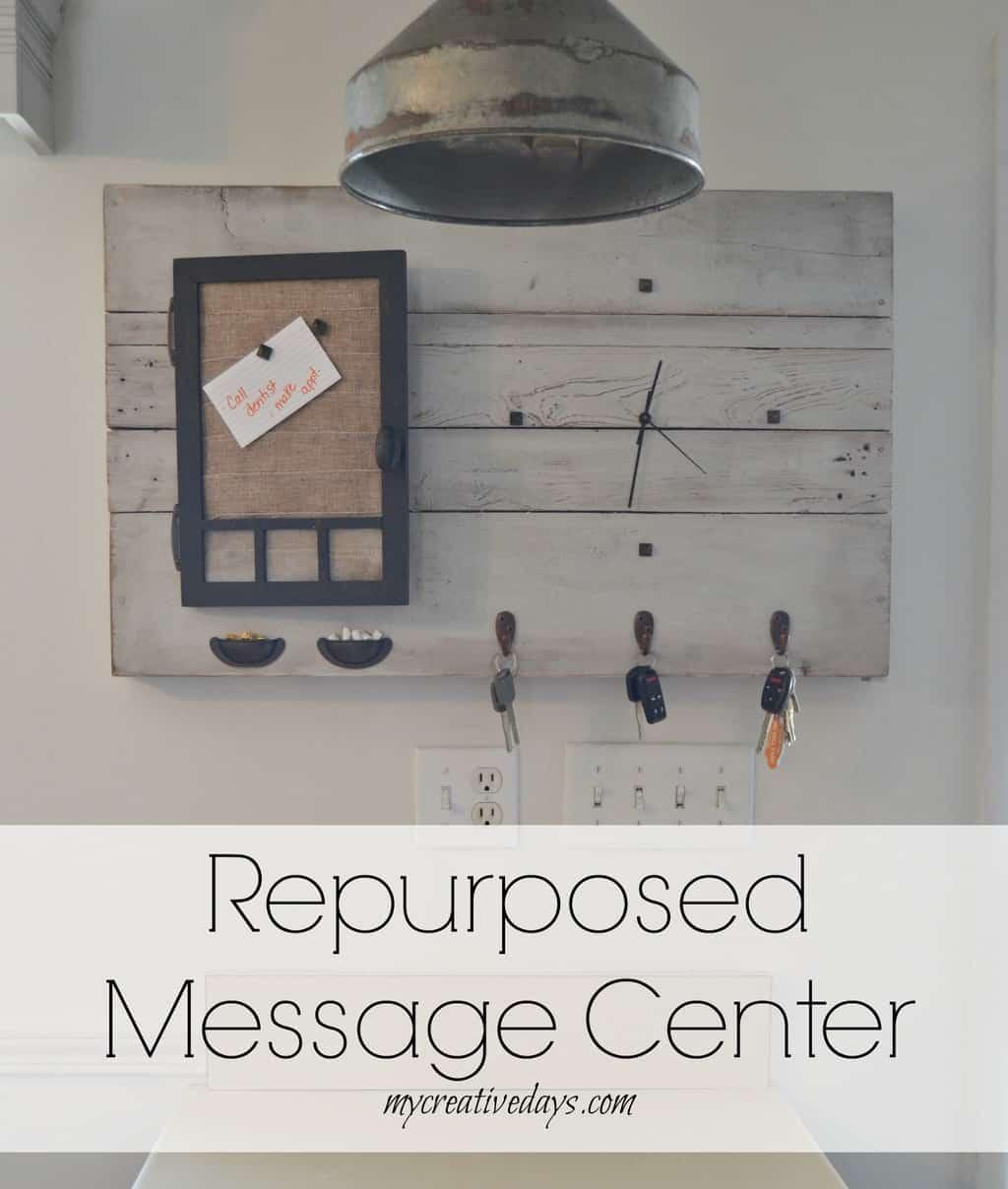 Repurposed Message Center mycreativedays.com