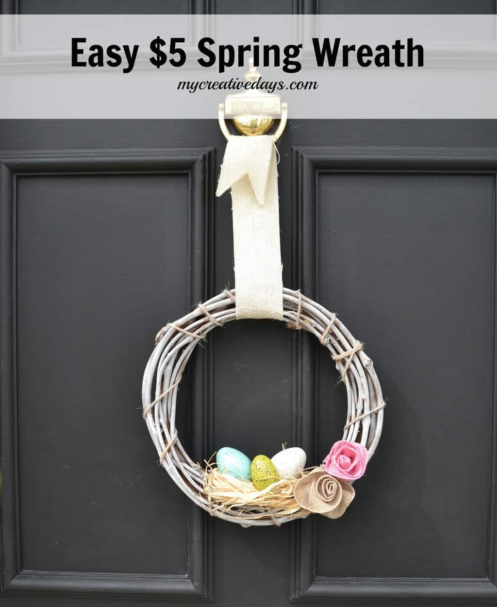 Easy $5 Spring Wreath mycreativedays.com
