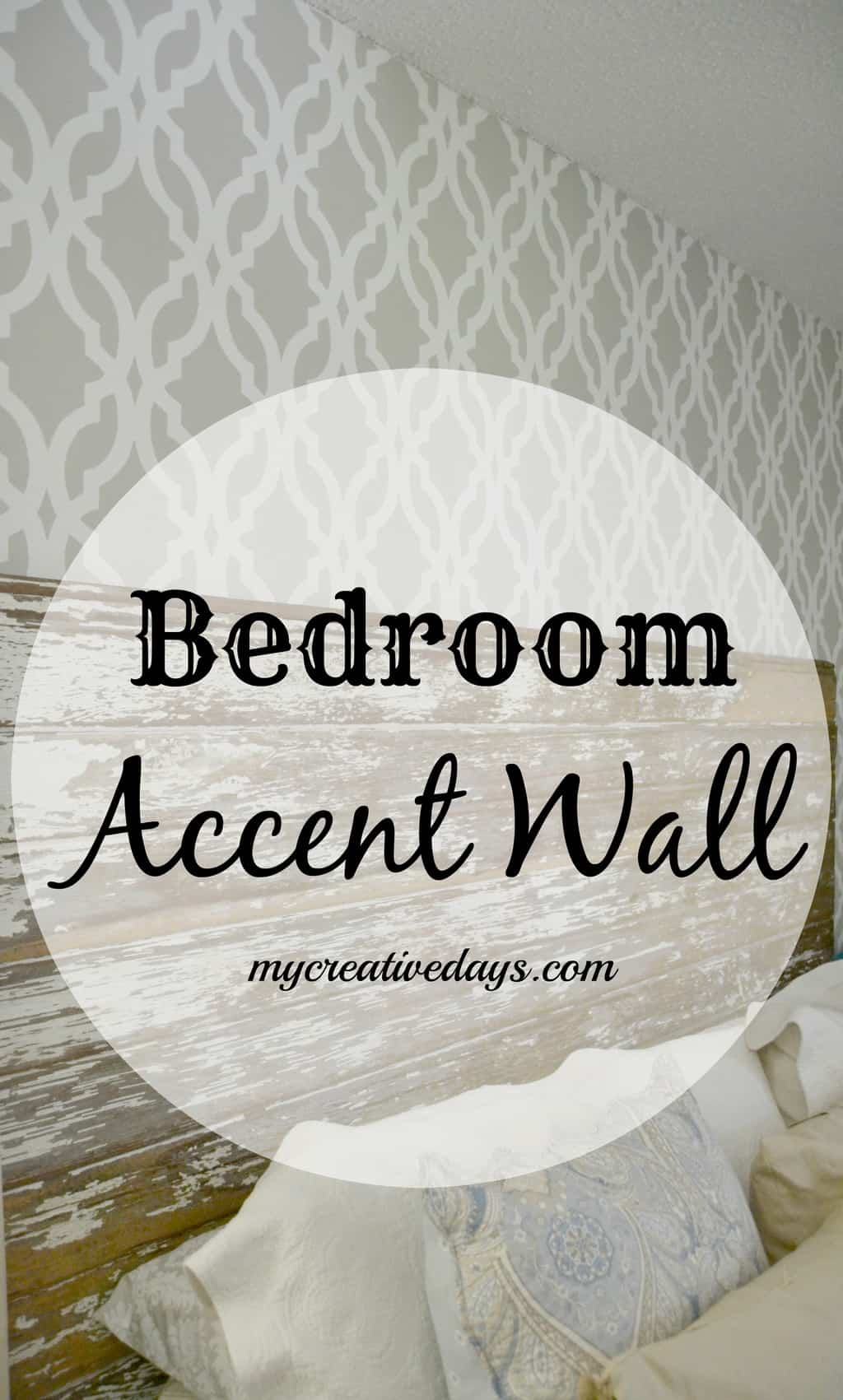 Bedroom Accent Wall mycreativedays.com