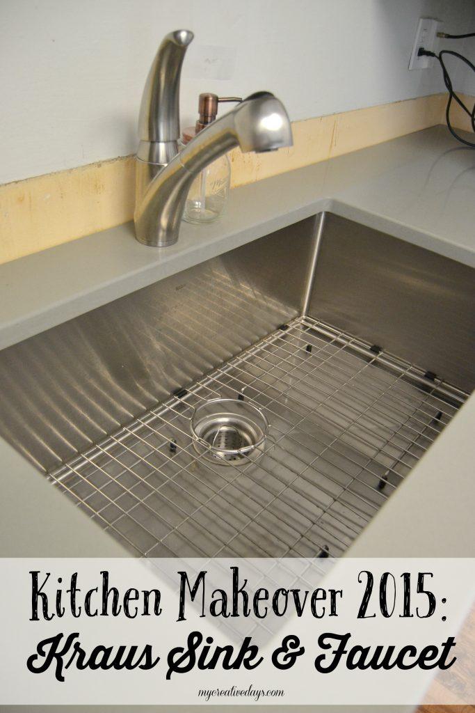 MyCreativeDays.com Kitchen Makeover 2015: Kraus Sink & Faucet