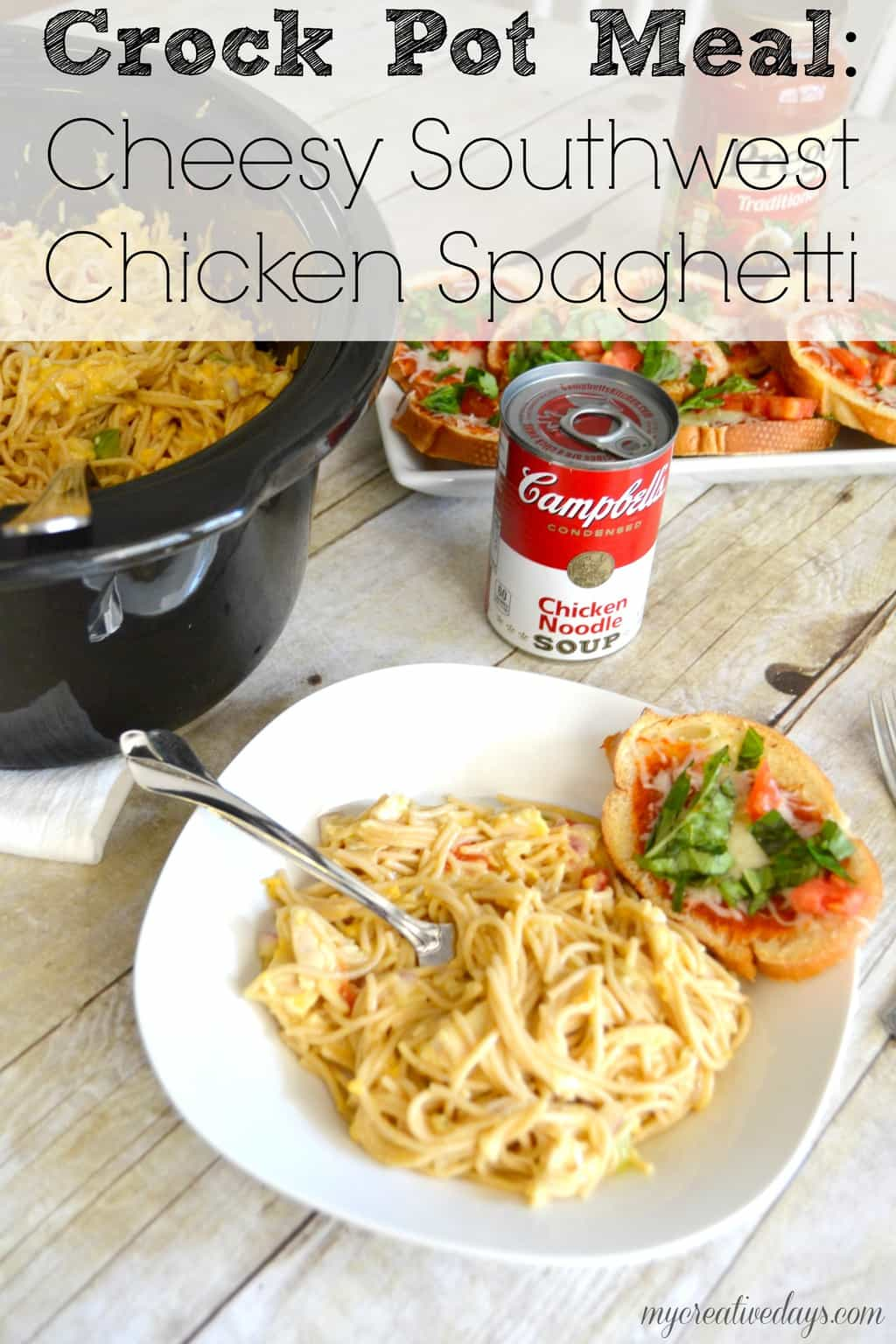 Slow cooker meal cheesy southwest chicken spaghetti my creative days Sw meals