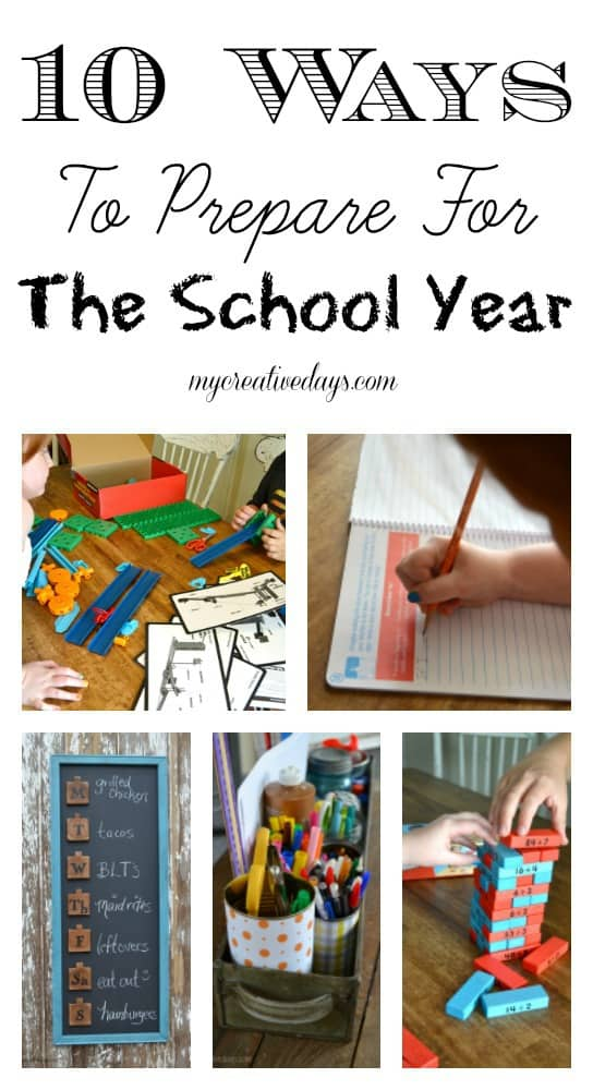10 Ways To Prepare For The School Year