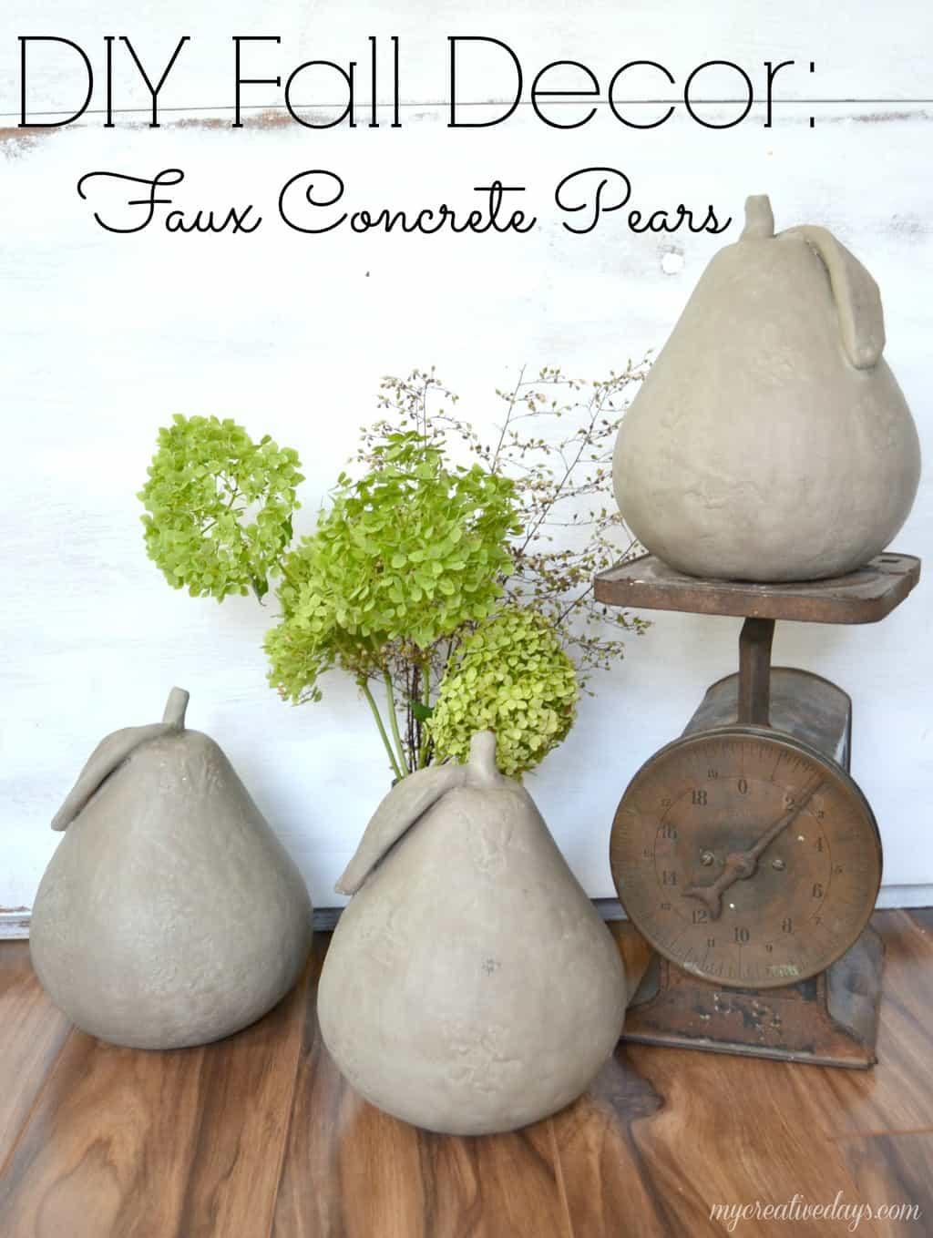 DIY Fall Decor: Faux Concrete Pears - My Creative Days