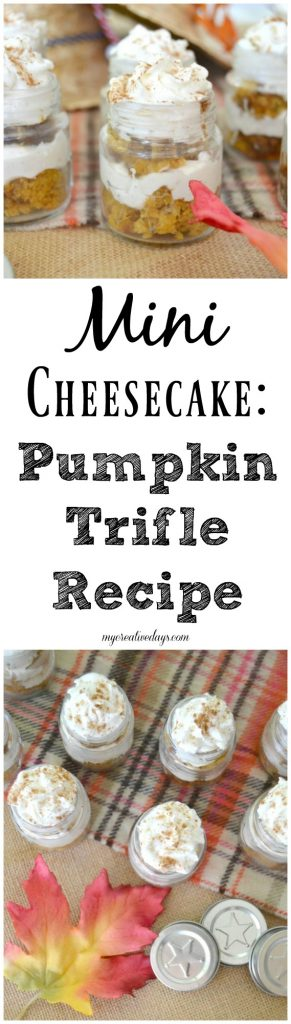 If you are looking for a mini cheesecake recipe, click over to get this easy pumpkin trifle mini cheesecake recipe.
