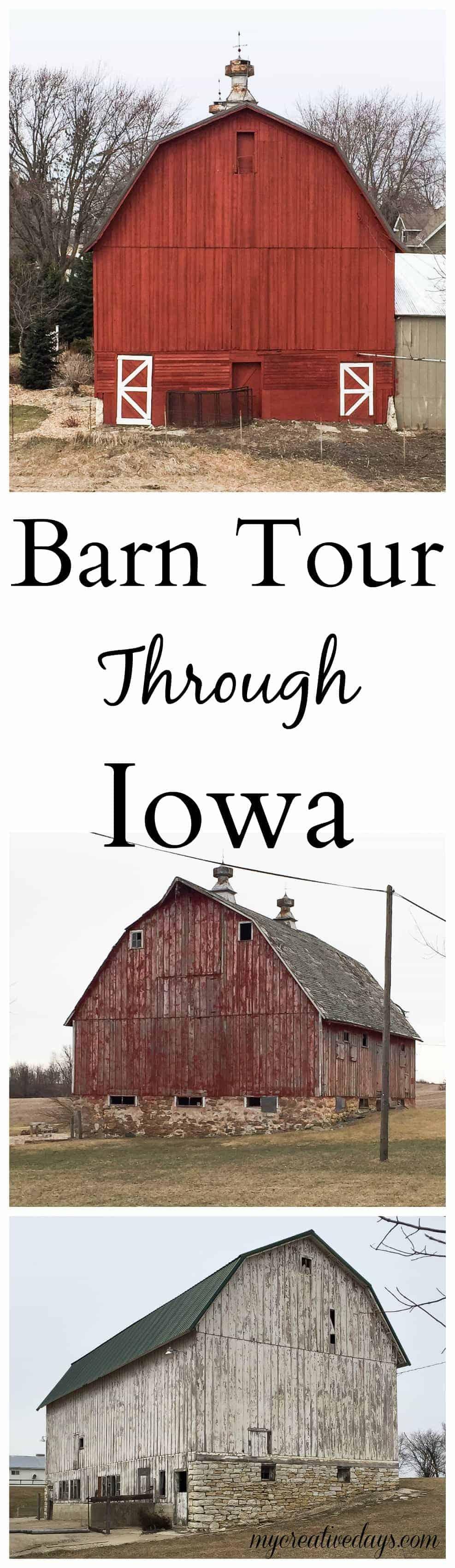 Barn Tour Through Iowa