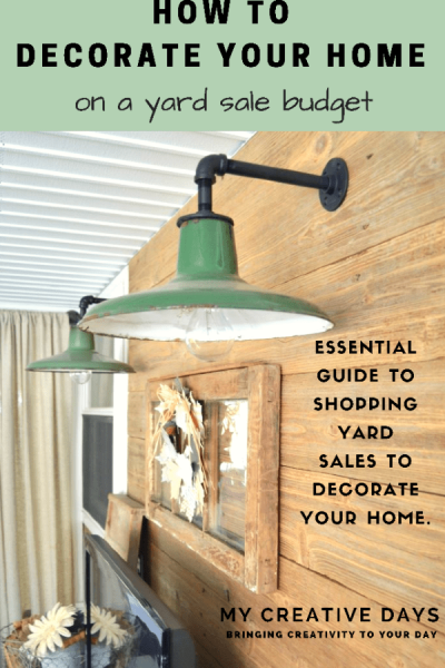 How To Decorate Your Home On A Yard Sale Budget - If you are looking to decorate your home on a tight budget, My Creative Days will show you How To Decorate Your Home On A Yard Sale Budget.