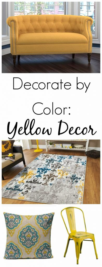 Decorate by color - Decorate by color is a lot of fun. Yellow decor pieces are a great way to add happiness and brightness to your space!