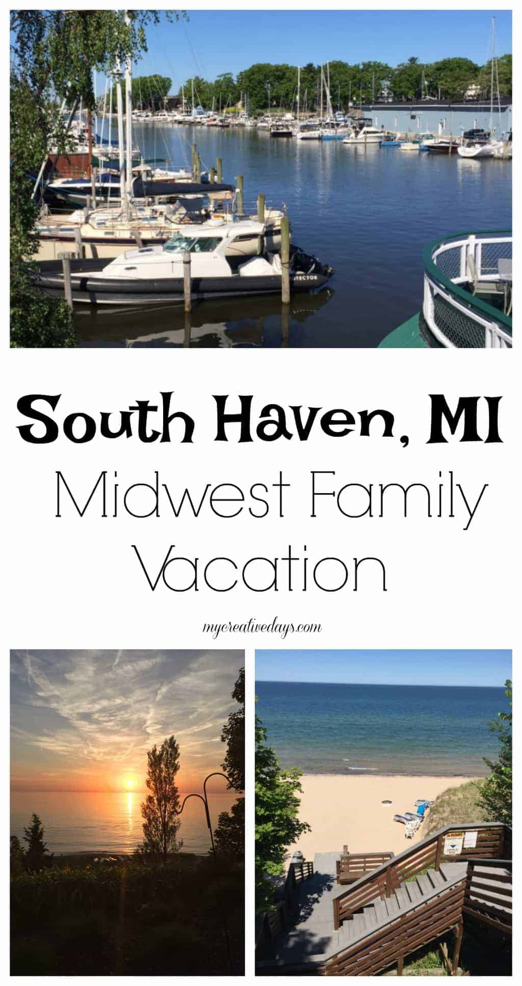 South Haven Michigan Midwest Family Vacation My