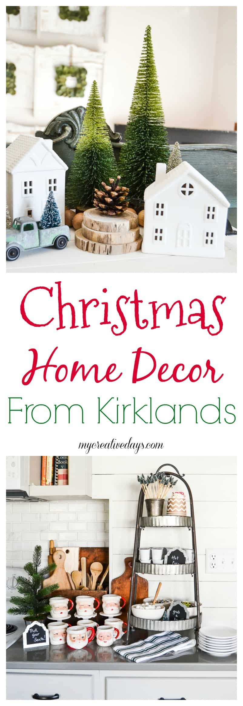 Christmas Home Decor From Kirklands - My Creative Days
