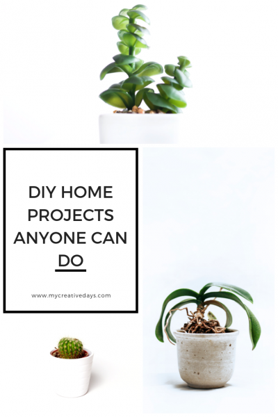 DIY Home Projects Anyone Can Do
