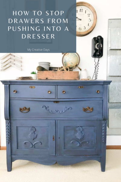 I am sharing How To Stop Drawers From Pushing Into A Dresser the easy way. This hack is so easy and works every time!