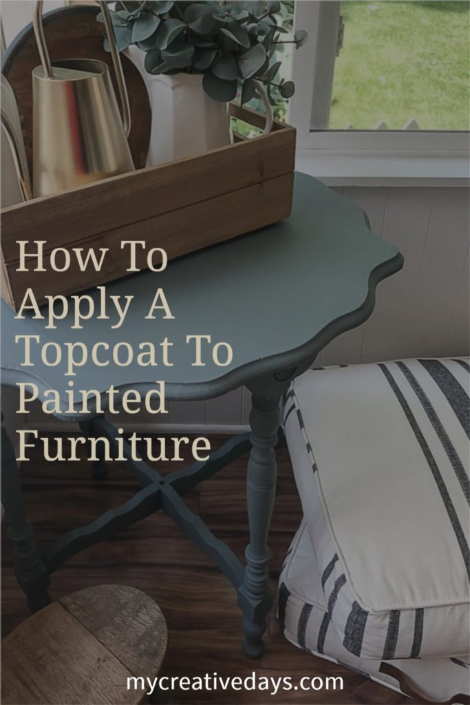 Learn how to apply a topcoat to painted furniture after you have decided on the topcoat you are going to use on your finished piece.